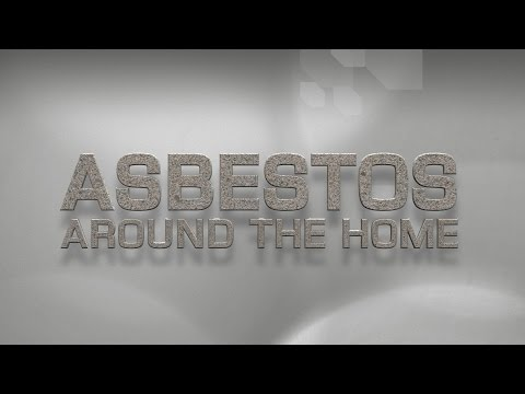 Asbestos around the home