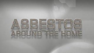 Asbestos around the home