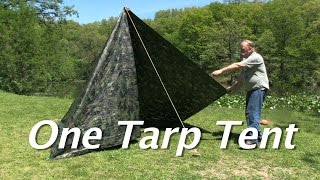 One Tarp Tent - Make a simple tent (with a floor and a door) for $15