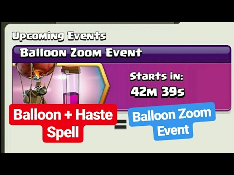 Clash Of Clans / What Is Balloon Zoom Event ?! / 2017 Latest Event