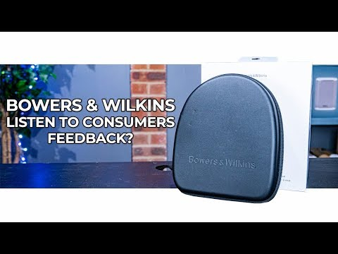 Did Bowers & Wilkins Listen To Consumer Feedback?