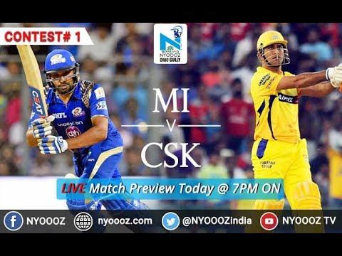 CSK vs MI Live IPL 2018 | Indian Premier League 2018 Match Preview