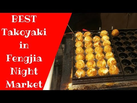 Taiwanese Street Food - BEST Takoyaki in Fengjia Night Market with more than 500 branches worldwide!