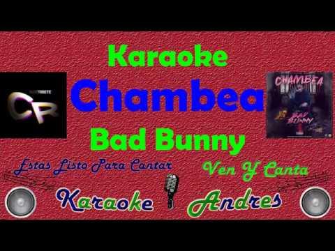Chambea - Bad Bunny  | Karaoke |