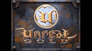 [Game Music] Unreal Gold - Interlude II (320KBps)