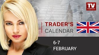 Traders' calendar for February 6 - 7: Sentiment on USD to depend on nonfarm payrolls