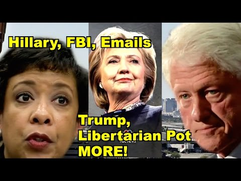 Hillary, FBI, Trump. Libertarian - Hillary Clinton, Gary Johnson MORE! LV Sunday Clip Roundup 167