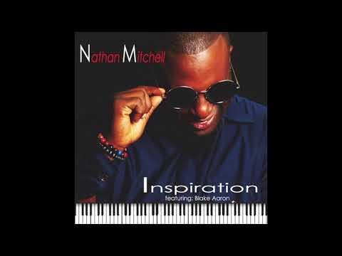 Nathan Mitchell  Inspiration feat: Blake Aaron