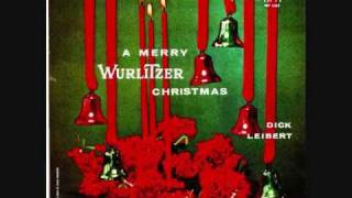 Dick Leibert - Winter Wonderland