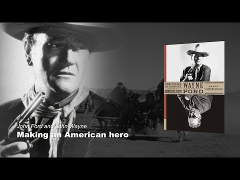Ford and Wayne: Making an American hero