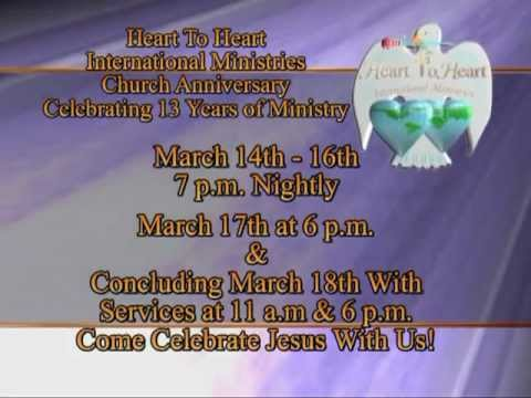 Heart To Heart International Ministries 13th Church Pastor S Anniversary Commercial Youtube