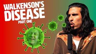 Walkenson's Disease