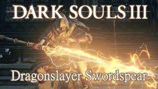 Dragonslayer Swordspear Moveset (Dark Souls 3) Boss Weapon