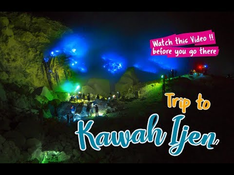 Kawah Ijen : Blue Fire & The Biggest Acid Lake in the World