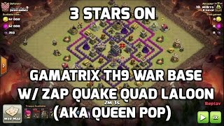 Clash of Clans - Nice QUEEN POP (aka Quad Laloon) on POPULAR TH9 GAMATRIX War Base | Mister Clash