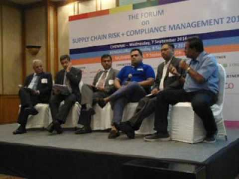 Panel Discussion The Forum on Supply Chain Risk + Compliance Management 2016, Mumbai, 9 Sept.