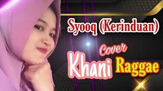 Download SHOOQ- شوق  (Kerinduan) | Reggae/SKA | Lengak Lirik Terjemah | Khani