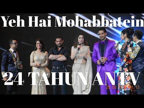 Yeh Hai Mohabetein Di 24 TAHUN ANTV ♥♥ INDONESIA KEREN 2 ♥♥