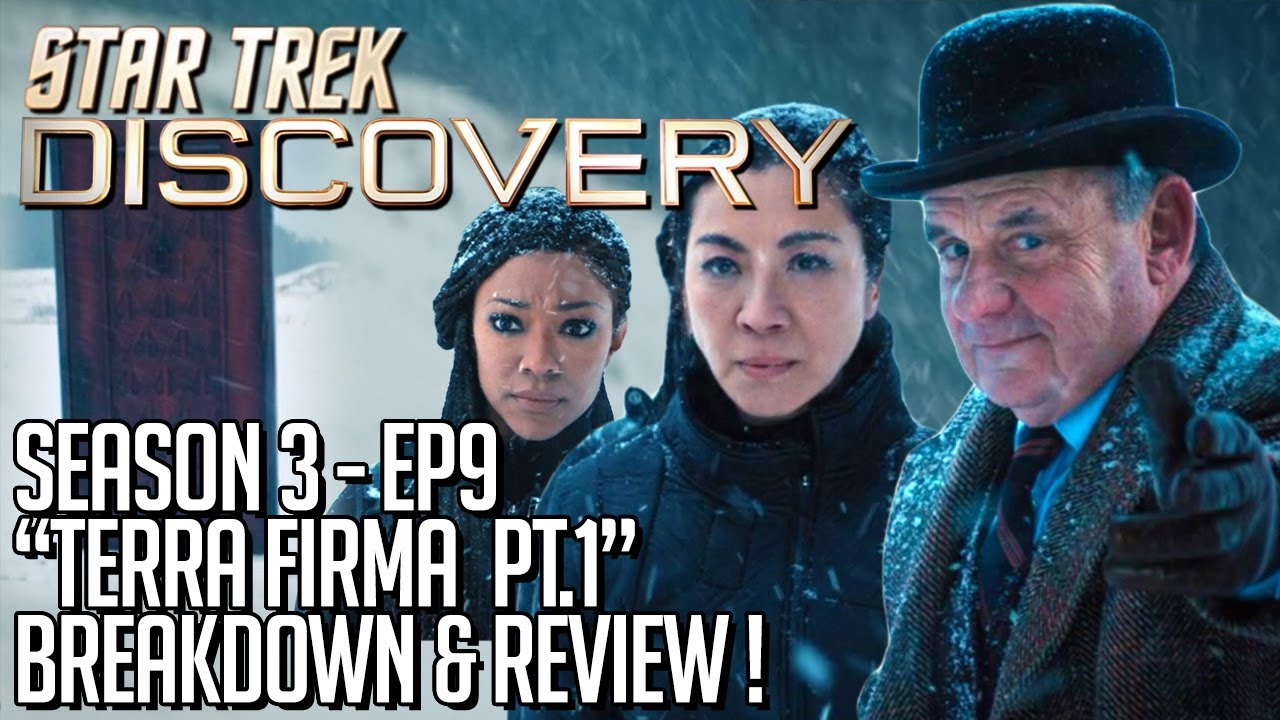 Star Trek Discovery Season 3 Episode 9 Breakdown & Review!