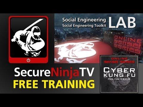 SecureNinjaTV Cyber Kung Fu Mod 09 LAB Social Engineering Toolkit