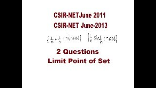 CSIR-NET Mathematics 2 Que||Limit Point Set|| June2011|June2013