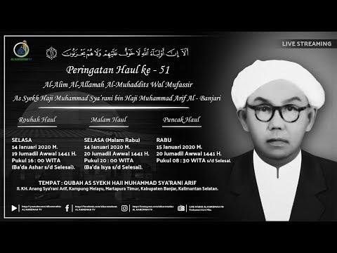 AL KAROMAH TV - LIVE PUNCAK PERINGATAN HAUL KH. MUHAMMAD SYA'RANI ARIF KE - 51 | 15 JANUARI 2020