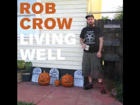 Rob Crow - If Wade Would Call