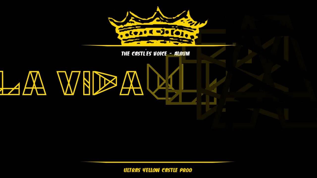 2- la vida ultras (the castle's voice) #copyright - youtube