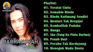 Darmansyah - The Best Of Darmansyah - Volume 3 (Official Audio Release)