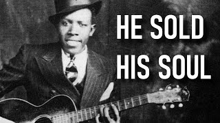 The Man Who Sold His Soul to The Devil (Robert Johnson)