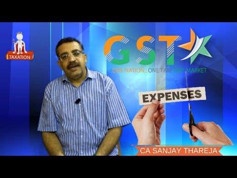 किन EXPENSES पर देना होगा GST?? जानिए
