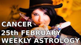 Cancer 25th February 2019 Weekly Astrology