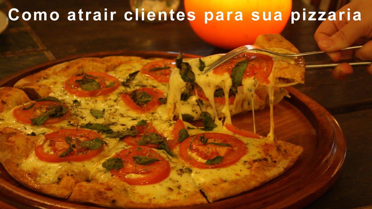 Como Atrair Clientes Para Pizzaria