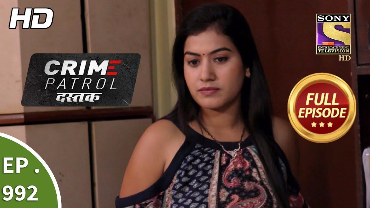 Crime Patrol Dastak - Ep 992 - Full Episode - 7th March