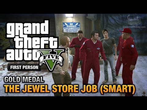 GTA 5 - Mission #16 - The Jewel Store Job (Smart Approach) [First Person Gold Medal Guide - PS4]