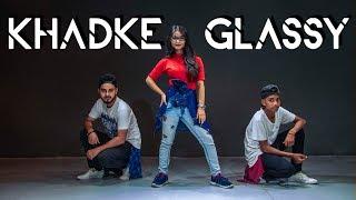 Khadke Glassy Jabariya Jodi Yo Yo Honey Singh Tanishk DANCE VIDEO BEAT FREAKS