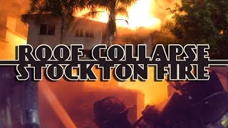 Roof Collapse • Stockton Fire • Multiple Angles