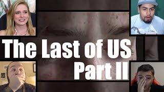 The Last of Us Part II - Реакции | Юбилейное видео