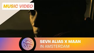 Sevn Alias - In Amsterdam