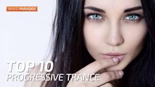 ♫ Progressive Trance Top 10 April 2017   New Trance Mix   Paradise