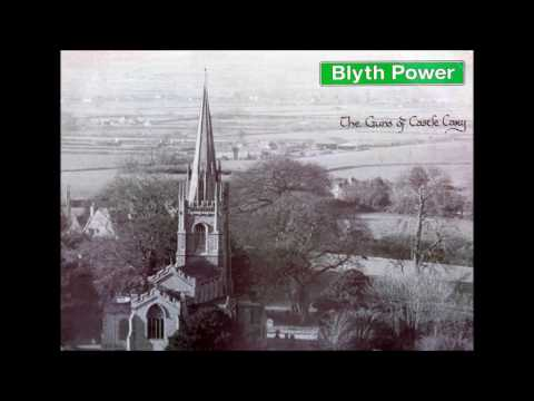 Blyth Power - The Guns of Castle Cary