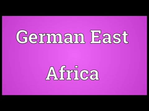 German East Africa Meaning