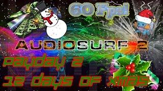 [Holiday Theme] Payday 2 - The 12 Days of Xmas [Audiosurf 2   Mono] Resimi