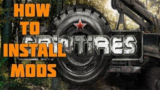 How to Install Mods in Spintires 2016 (Tutorial)