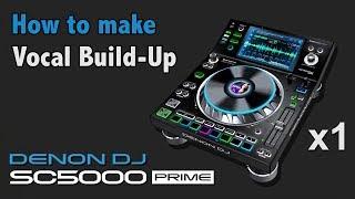 Denon DJ TIPS & TRICKS #1 - How to make a Vocal Build-up Mash-up