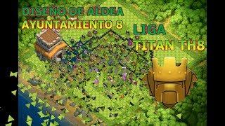 DISEÑO TH8 TROLL ( liga titan )- clash of clans.-reiki
