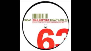 Soul Capsule - Beauty And The Beat