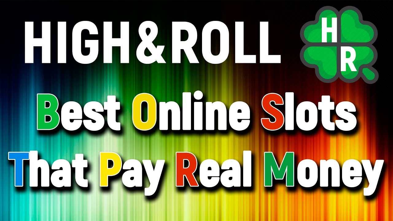 Best Online Slots That Pay Real Money Casinos Games Youtube