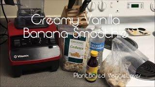 Creamy Vanilla Banana Smoothie | Healthy & Delicious (sugar Free)