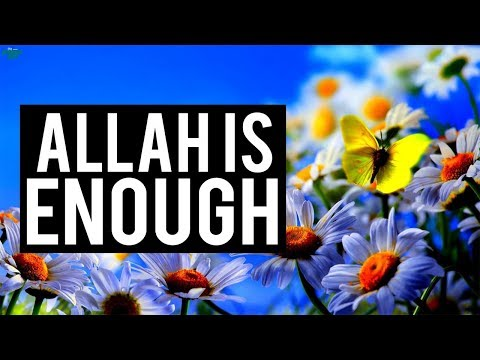 """""""ALLAH IS ENOUGH FOR US"""" (Emotional)"""